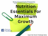 Nutrition Essentials For Maximum Growth
