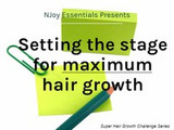 Setting the stage for maximum hair growth
