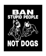 Ban Stupid People Not Dogs Pit Bull Decal (Cropped Ears)