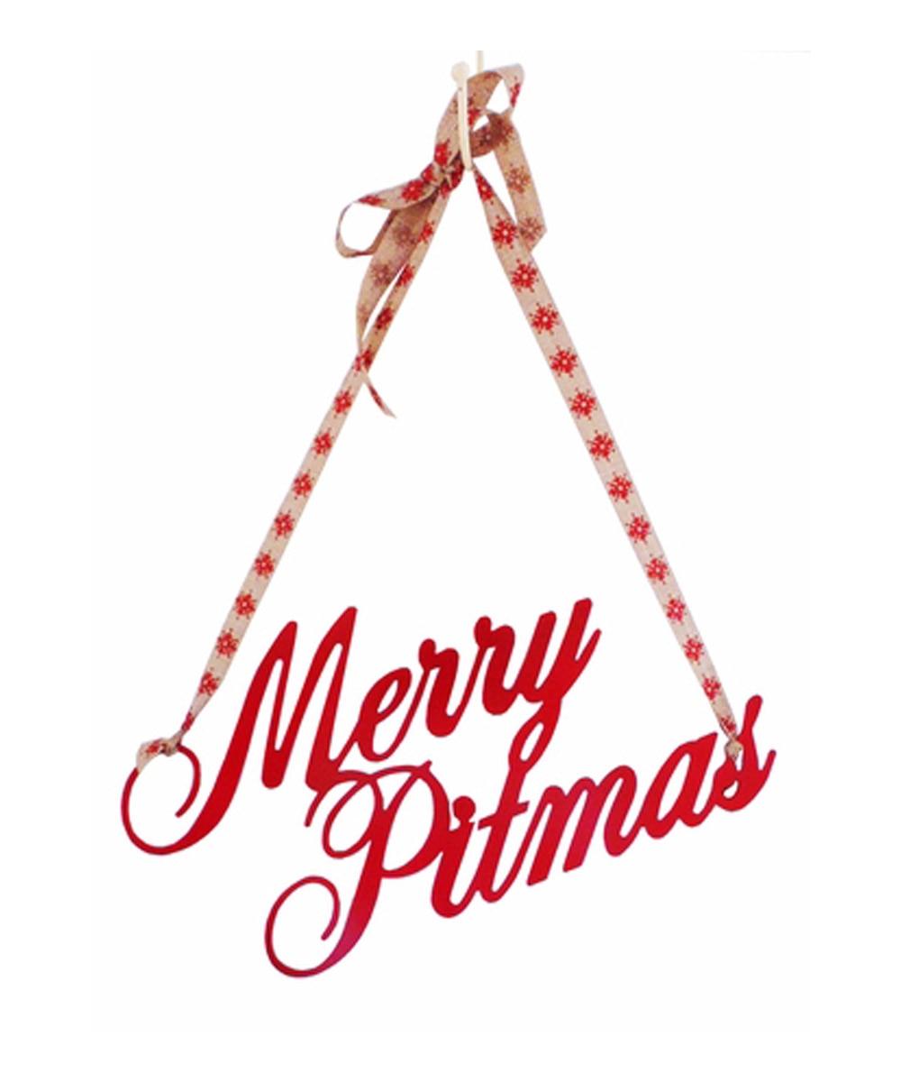Merry Pitmas Sign