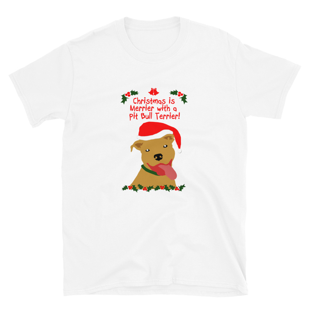 Christmas is Merrier with a Pit Bull Terrier (Fawn) Short-Sleeve Unisex T-Shirt