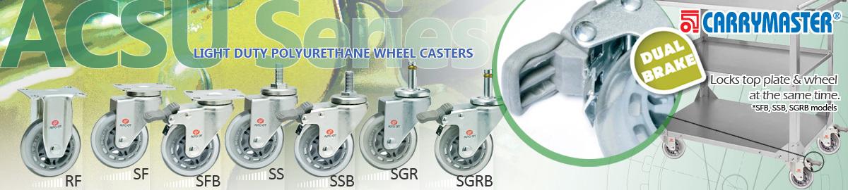 Carrymaster ACSU Series Light Duty Polyurethane Wheel Casters