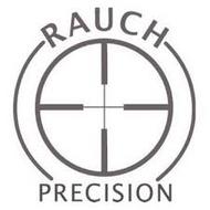 Rauch Precision