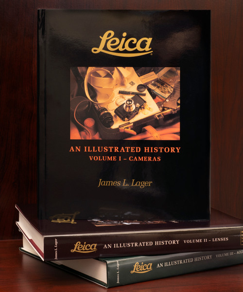LEICA, AN ILLUSTRATED HISTORY, By James Lager