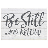 34x23 Be Still and KNOW Sign
