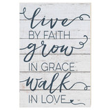 23x34 Live By Faith Walk in Love Sign