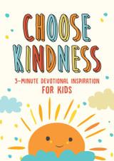 Choose Kindness  3  Minute Devotional Inspiration for Kids