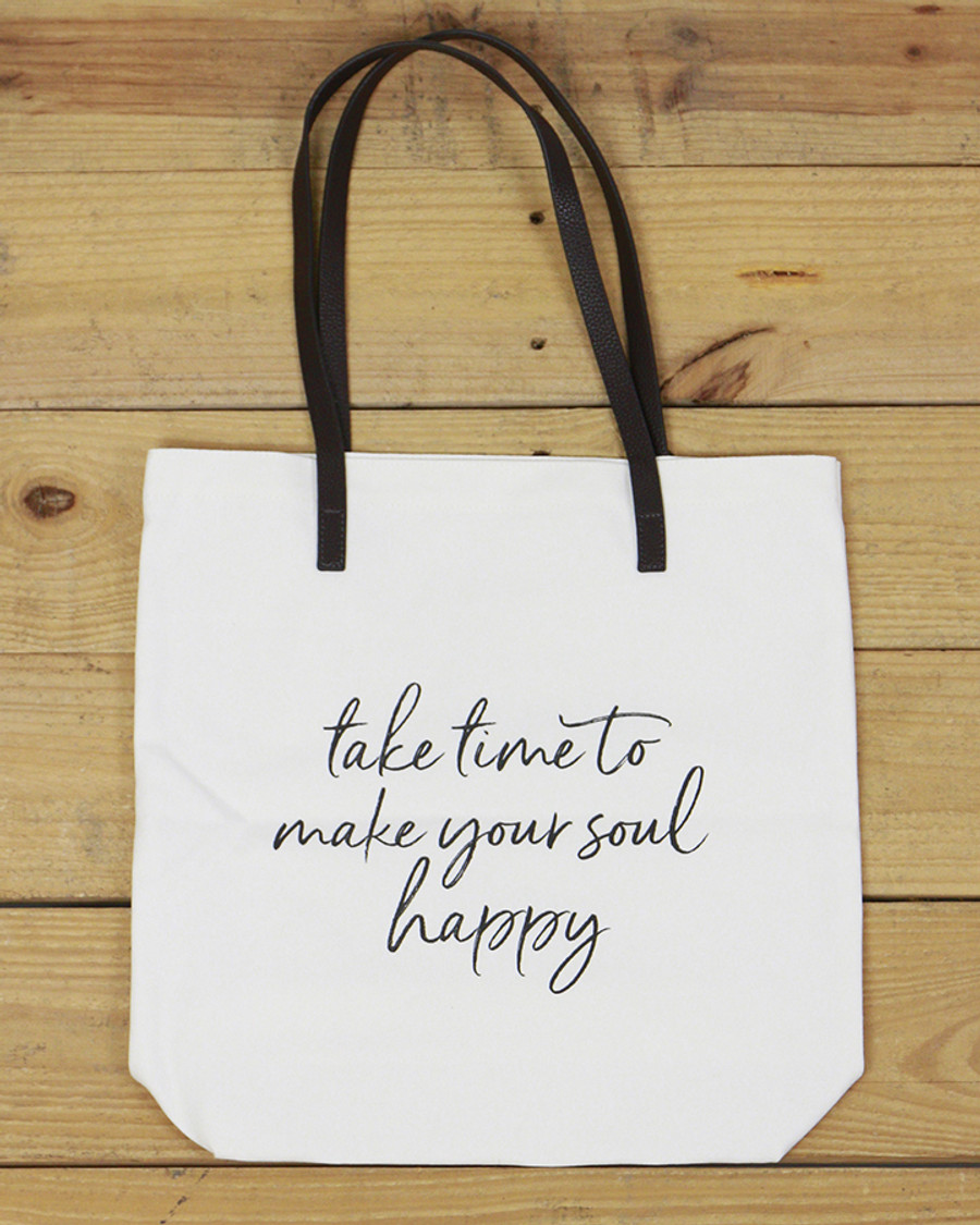 G&L Inspirational Quote Tote  (Quote: Take time to make your soul happy)