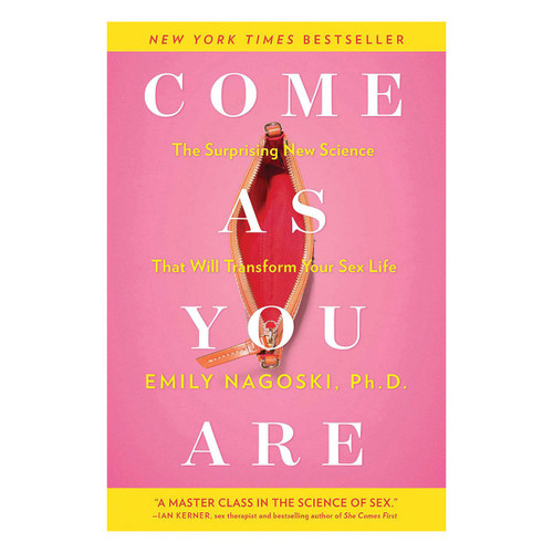 Come As You Are: The Surprising New Science That Will Transform Your Sex-Life