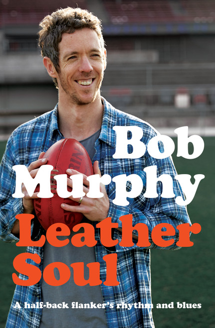 Leather Soul - Bob Murphy Book