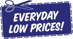 Everday Low Prices!
