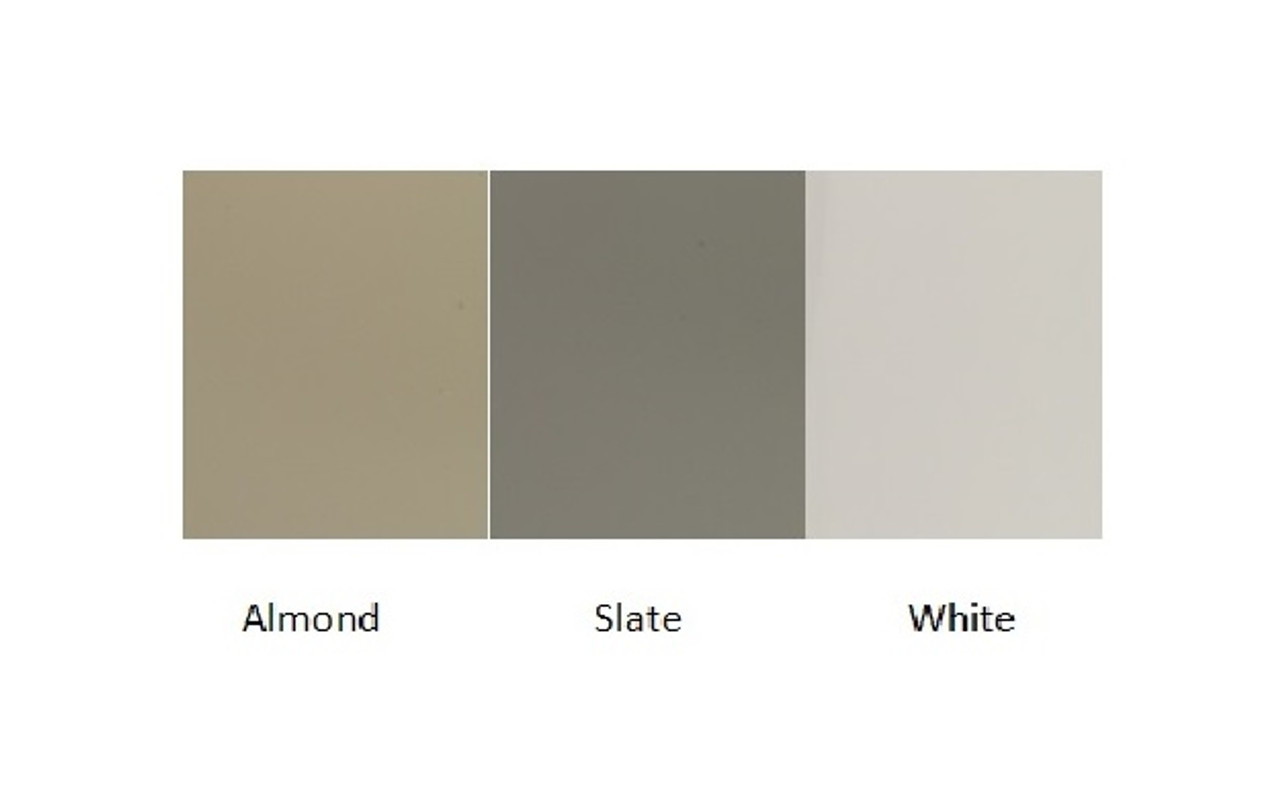 Available in Almond, Slate Gray, and White