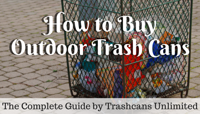 how-to-buy-outdoor-trash-cans.png