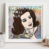 Small Talk Print