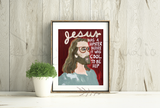 Jesus was a Hipster Print