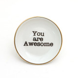 You Are Awesome Ring Dish