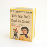 Girls Who Don't Read are Skanks Book Pencil Holder