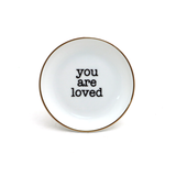 You Are Loved Ring Dish with 22k Gold Accents