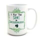 She in Shenanigans Irish Mug
