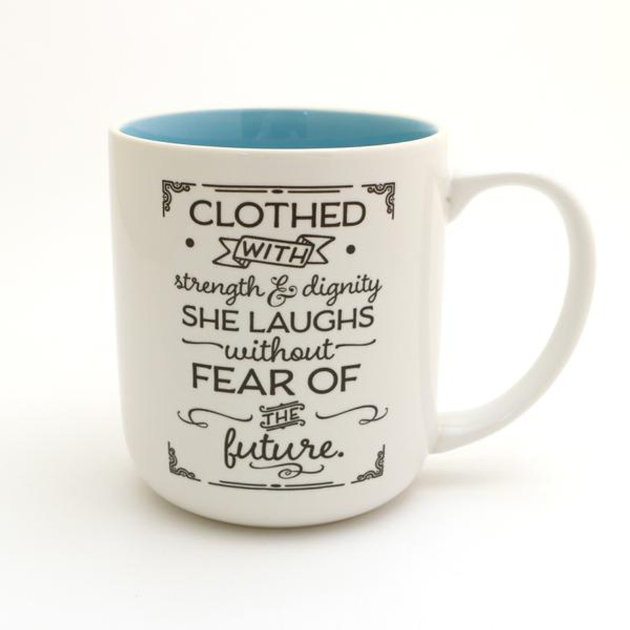 She is Clothed in Strength and Dignity Mug, Proverbs 31:25