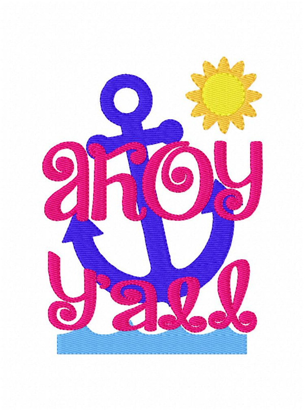 Ahoy Y'all MAchine Embroidery Design