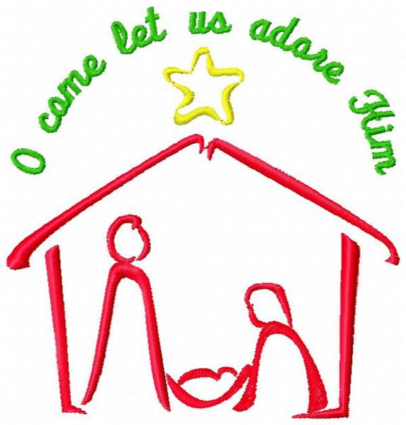 O Come Let Us Adore Him Nativity Machine Embroidery Design