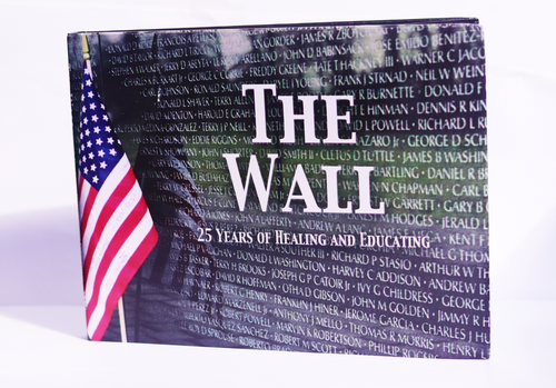 THE WALL - 25 Years of Healing and Educating - Hardcover Book