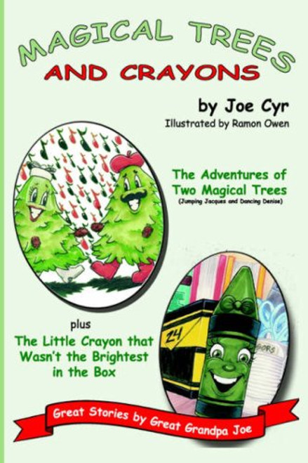 Magical Trees and Crayons: Great Stories by Great Grandpa Joe