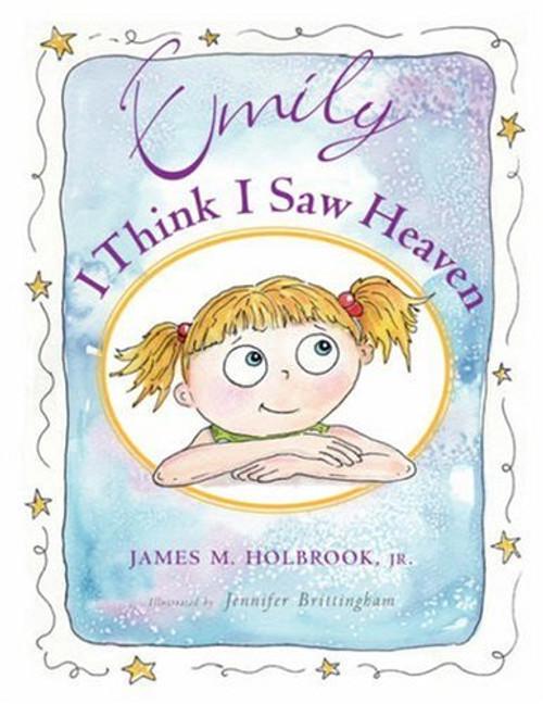 "Emily ""I Think I Saw Heaven"""