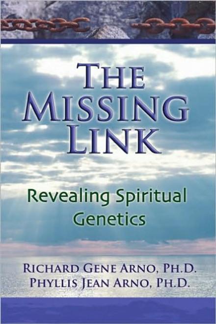 The Missing Link, Revealing Spiritual Genetics