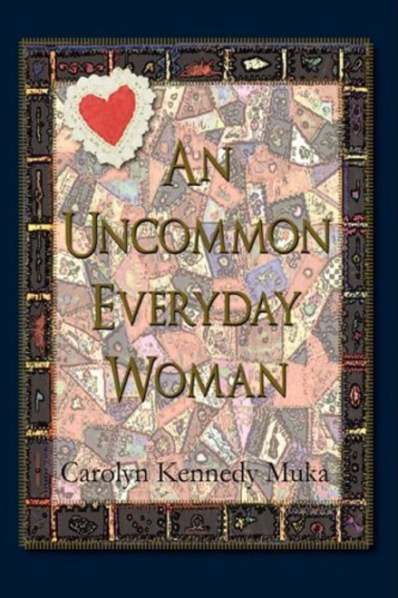 An Uncommon Everyday Woman