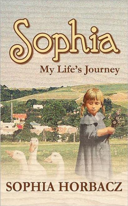 Sophia, My Life's Journey