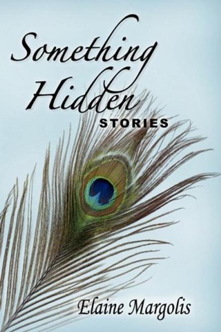 Something Hidden, Stories