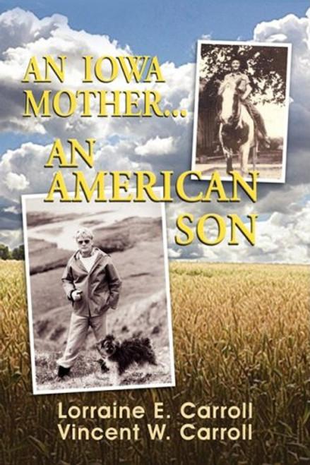 An Iowa Mother...An American Son