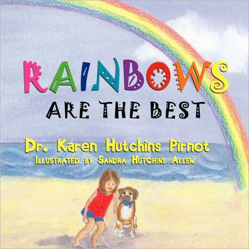 Rainbows Are the Best