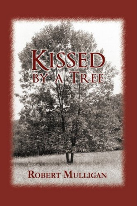 Kissed By A Tree