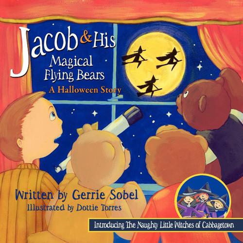 Jacob & His Magical Flying Bears, A Halloween Story