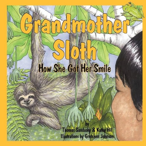 Grandmother Sloth, How She Got Her Smile