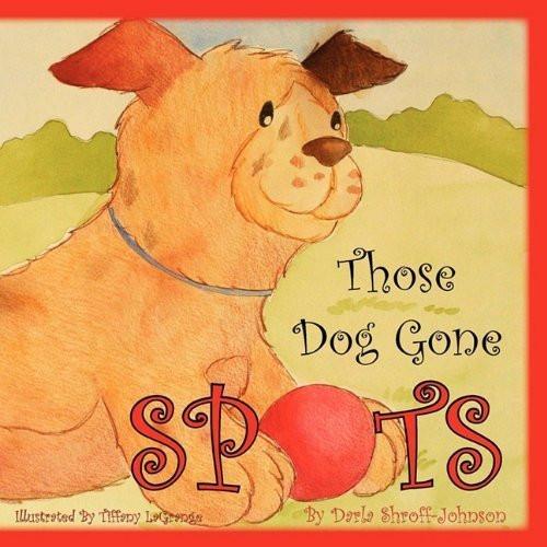 Those Dog Gone Spots