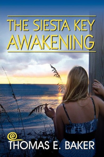 The Siesta Key Awakening