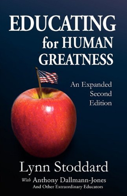 Educating for Human Greatness