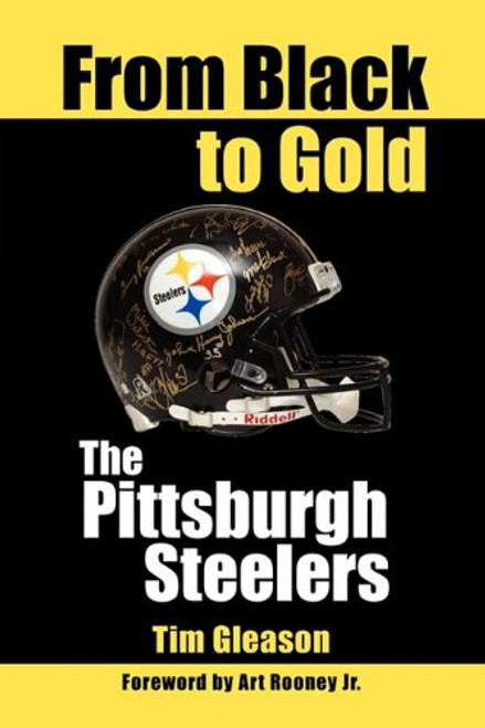 From Black to Gold, the Pittsburgh Steelers