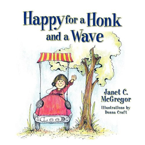 Happy for a Honk and a Wave