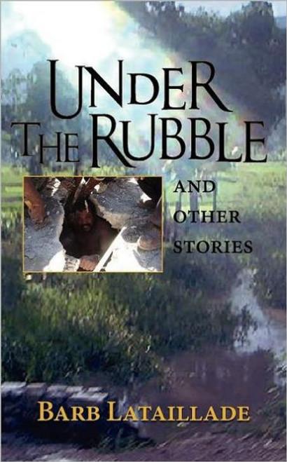 Under the Rubble