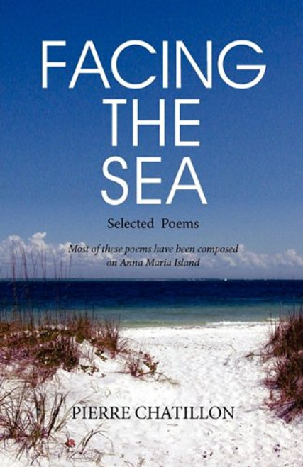 Facing the Sea, Selected Poems