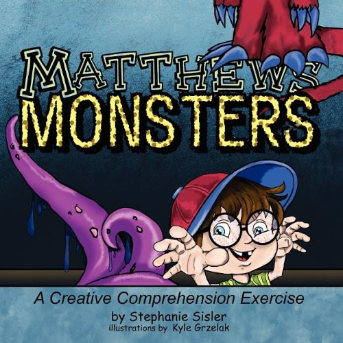 Matthews Monsters, A Creative Comprehensive Exercise