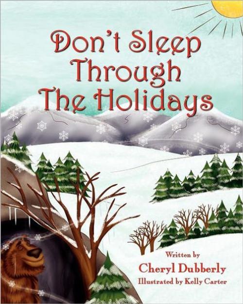 Don't Sleep Through the Holidays