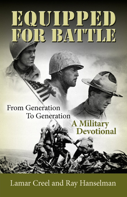 Equipped for Battle, From Generation to Generation - A Military Devotional