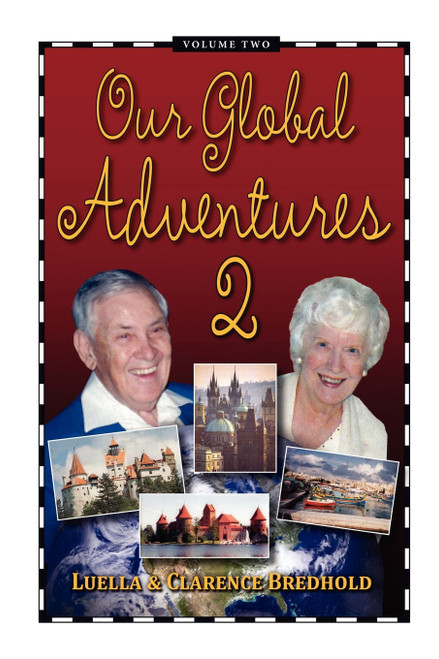 Our Global Adventure, Volume 2
