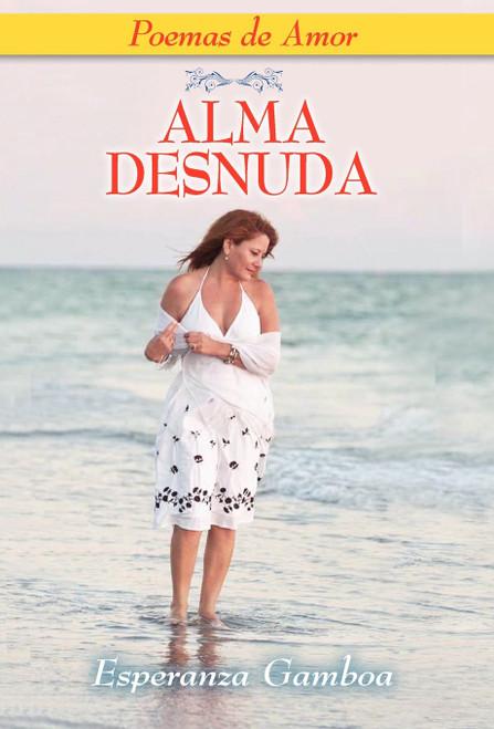 ALMA DESNUDA, Poemas de Amor